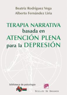 Concursopiedraspreciosas.es Terapia Narrativa Basada En Atencion Plena Para La Depresion Image