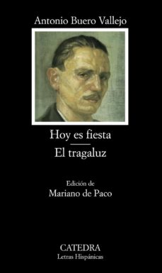Ebooks descargar libros gratis HOY ES FIESTA ; EL TRAGALUZ de ANTONIO BUERO VALLEJO FB2 PDF in Spanish 9788437628516