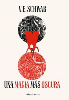 Leer libros gratuitos en línea sin descargar UNA MAGIA MÁS OSCURA. TRILOGÍA SOMBRAS DE MAGIA VOL.1 FB2
