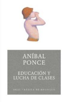 Descargar EDUCACION Y LUCHA DE CLASES gratis pdf - leer online