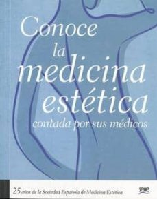 Descargas de libros electrónicos gratis para blackberry CONOCE LA MEDICINA ESTETICA de  9788461381616