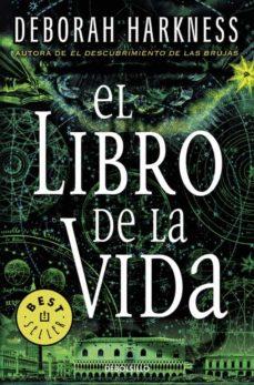 Libros gratis para descargar EL LIBRO DE LA VIDA (EL DESCUBRIMIENTO DE LAS BRUJAS 3) de DEBORAH HARKNESS 9788466332316 PDF MOBI ePub en español