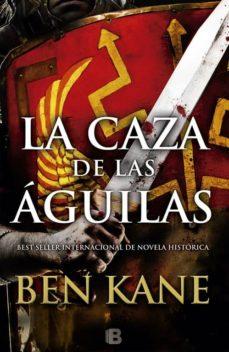Descargar Joomla e book LA CAZA DE LAS AGUILAS (SERIE AGUILAS DE ROMA 2) iBook
