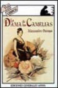 Descargar LA DAMA DE LAS CAMELIAS gratis pdf - leer online