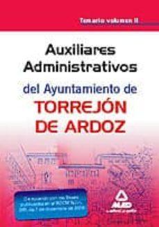 Permacultivo.es Auxiliar Administrativo Del Ayuntamiento De Torrejon De Ardoz. Te Mario Vol. Ii Image