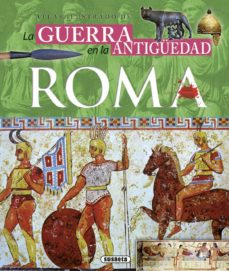 atlas ilustrado de la guerra en la antigüedad roma-ruben saez abad-9788467744316