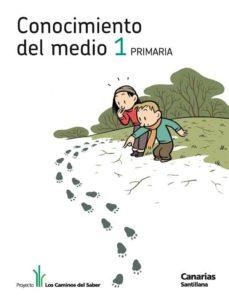 Cdaea.es Conocimiento Del Medio 1ª Primaria Los Caminos Ed 2011 Canarias Image