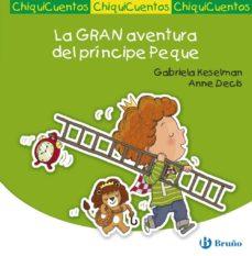 Bressoamisuradi.it La Gran Aventura Del Principe Peque (Chiquicuentos) Image