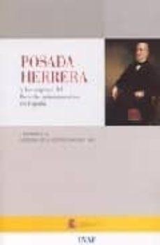 Followusmedia.es Posada Herrera Y Los Origenes Del Derecho Administrativo En Españ A I Seminario De Historia De La Administracion 2001 Image