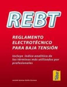 Descargar REBT: REGLAMENTO ELECTRONICO PARA BAJA TENSION gratis pdf - leer online