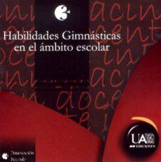 Inciertagloria.es Habilidades Gimnasticas En El Ambito Escolar (Cd Rom) Image