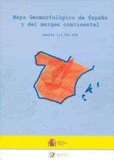 MAPA GEOMORFOLOGICO DE ESPAÑA Y DEL MARGEN CONTINENTAL (ESCALA 1: 1000000) - VV.AA.  