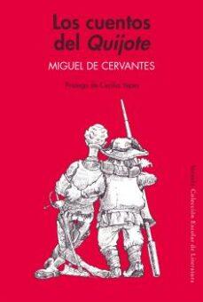 los cuentos del quijote-miguel de cervantes saavedra-9788478446216