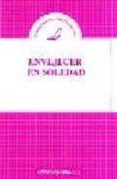 Valentifaineros20015.es Envejecer En Soledad Image
