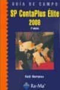 Descargar GUIA DE CAMPO DE SP CONTAPLUS  ELITE 2008. gratis pdf - leer online