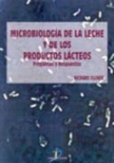 Leer libros de descarga en línea gratis. MICROBIOLOGIA DE LA LECHE Y DE LOS PRODUCTOS LACTEOS:  PREGUNTAS Y RESPUESTAS (Literatura española)