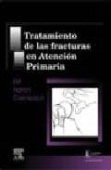 Lofficielhommes.es Tratamiento De Las Fracturas En Atencion Primaria Image
