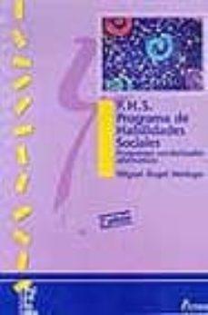 p.h.s., programa de habilidades sociales programas conductales al ternativos (2ª ed.)-miguel angel verdugo alonso-9788481960716