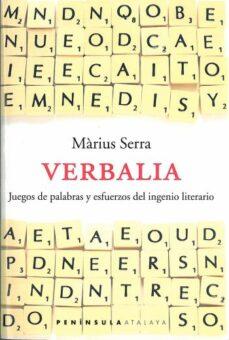 Carreracentenariometro.es Verbalia: Juegos De Palabras Y Esfuerzos De Ingenio Literario Image