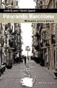 Inmaswan.es Paseando Barcelona: 20 Itinerarios Para No Perderse Image