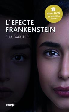 Versión completa de la descarga gratuita de google books L EFECTE FRANKENSTEIN (VALENCIANO) (PREMIO EDEBE DE LITERATURA JU VENIL) 9788483485316  de ELIA BARCELO en español