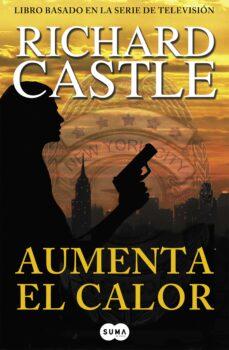 aumenta el calor (serie castle 3)-richard castle-9788483653616
