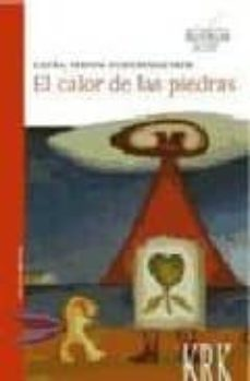 EL CALOR DE LAS PIEDRAS - LIOBA SIMON SCHUHMACHER   Triangledh.org