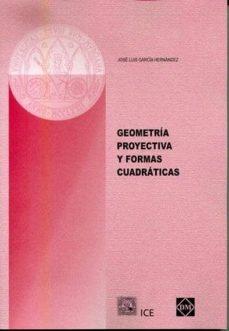 Eldeportedealbacete.es Geometria De Proyectiva Y Formas Cuadraticas Image