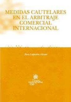 Bressoamisuradi.it Medidas Cautelares En El Arbitraje Comercial Internacional Image