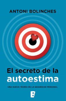 el secreto de la autoestima (ebook)-antoni bolinches-9788490691816