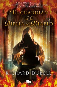 el guardián de la biblia del diablo-richard dubell-9788490704516