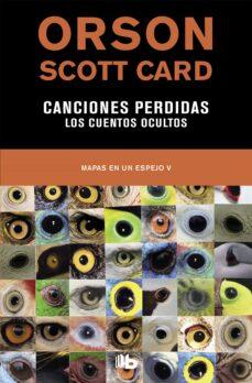 Los libros electrónicos de Kindle más vendidos venden gratis CANCIONES PERDIDAS: LOS CUENTOS OCULTOS (MAPAS EN UN ESPEJO 5)