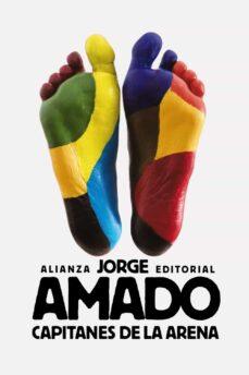 Fácil descarga de libros gratis CAPITANES DE LA ARENA 9788491042716 (Literatura española)