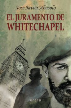 Libros de audio gratis descargar iphone EL JURAMENTO DE WHITECHAPEL 9788491094616 de JOSE JAVIER ABASOLO