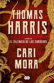 Libros y descarga gratuita. CARI MORA de THOMAS HARRIS