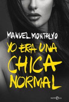 Descargas de libros electrónicos gratuitos YO ERA UNA CHICA NORMAL en español