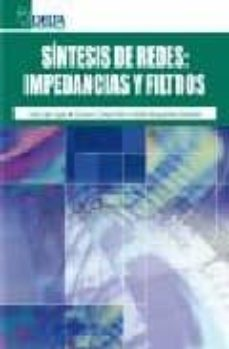Ebook gratuito y descarga SINTESIS DE REDES: IMPEDANCIAS Y FILTROS (Spanish Edition) de JOSE ESPI LOPEZ, GUSTAVO CAMPS VALLS 9788492453016