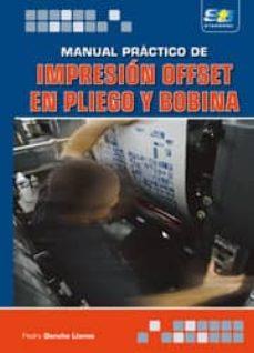 manual practico de impresion offset en pliego y bobina-pedro denche llanos-9788492650316