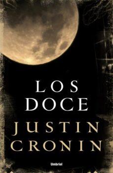 Descargar libros gratis ipad LOS DOCE iBook PDF de JUSTIN CRONIN 9788492915316