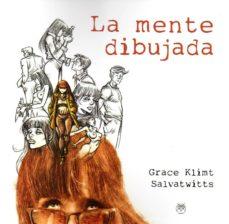 Descargas gratuitas de libros electrónicos de kobo LA MENTE DIBUJADA 9788494994616 MOBI RTF FB2 (Spanish Edition)