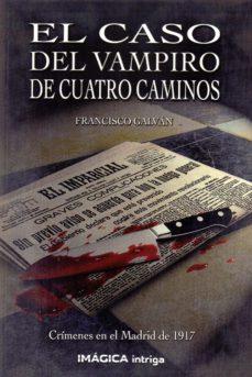 Libros de texto para descargas gratuitas. EL CASO DEL VAMPIRO DE CUATRO CAMINOS RTF in Spanish