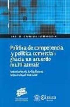 Javiercoterillo.es Politica De Competencia Y Politica Comercial: ¿Hacia Un Acuerdo M Ultilateral? Image