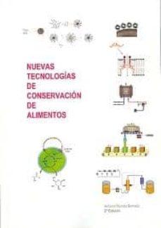 nuevas tecnologias de conservacion de alimentos (2ª edicion)-antonio morata barrado-9788496709416