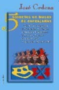 cinco sainetes en busca de carcajadas-jose cedena sanchez-cabezudo-9788496910416