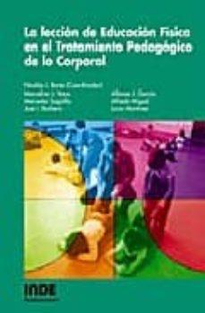 la leccion de educacion fisica en el tratamiento pedagogico de lo corporal-nicolas j. bores-9788497290616