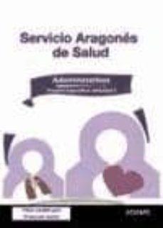 Encuentroelemadrid.es Administrativos Servicio Aragones De Salud: Temario Especifico: V Olumen I Image