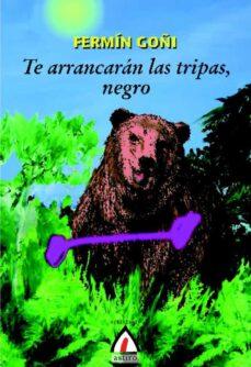 Descarga de libro italiano TE ARRANCAN LAS TRIPAS, NEGRO 9788498680416 (Spanish Edition)