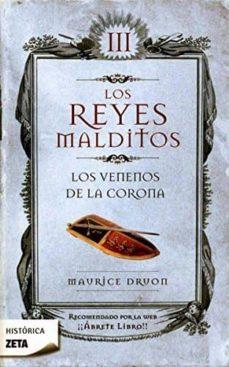 REYES MALDITOS III  VENENOS DE LA CORONA