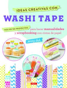 Descarga gratuita de Bookworm completo IDEAS CREATIVAS CON WASHI TAPE (Spanish Edition) de JENNY DOH