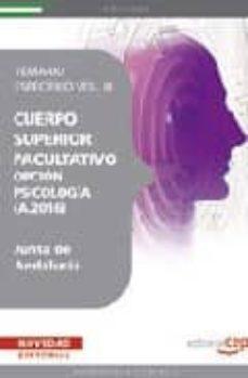 Geekmag.es Cuerpo Superior Facultativo De La Junta De Andalucia, Opcion Psicologia (A.2016). Temario Especifico. Vol. Iii Image